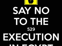 Stop Execution of Innocent People in EGYPT